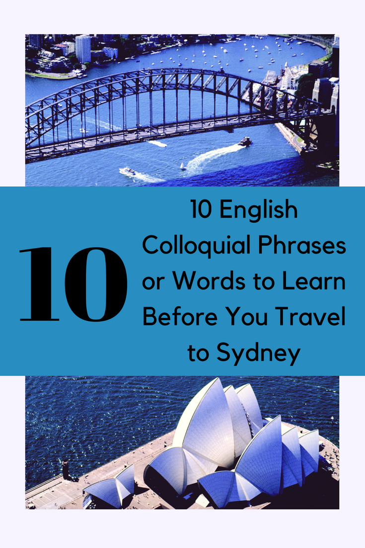 10 English Colloquial Phrases to Learn Before You Travel to Sydney.png