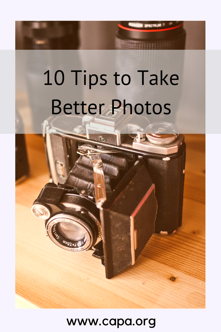 10 Tips to Take Better Photos.png