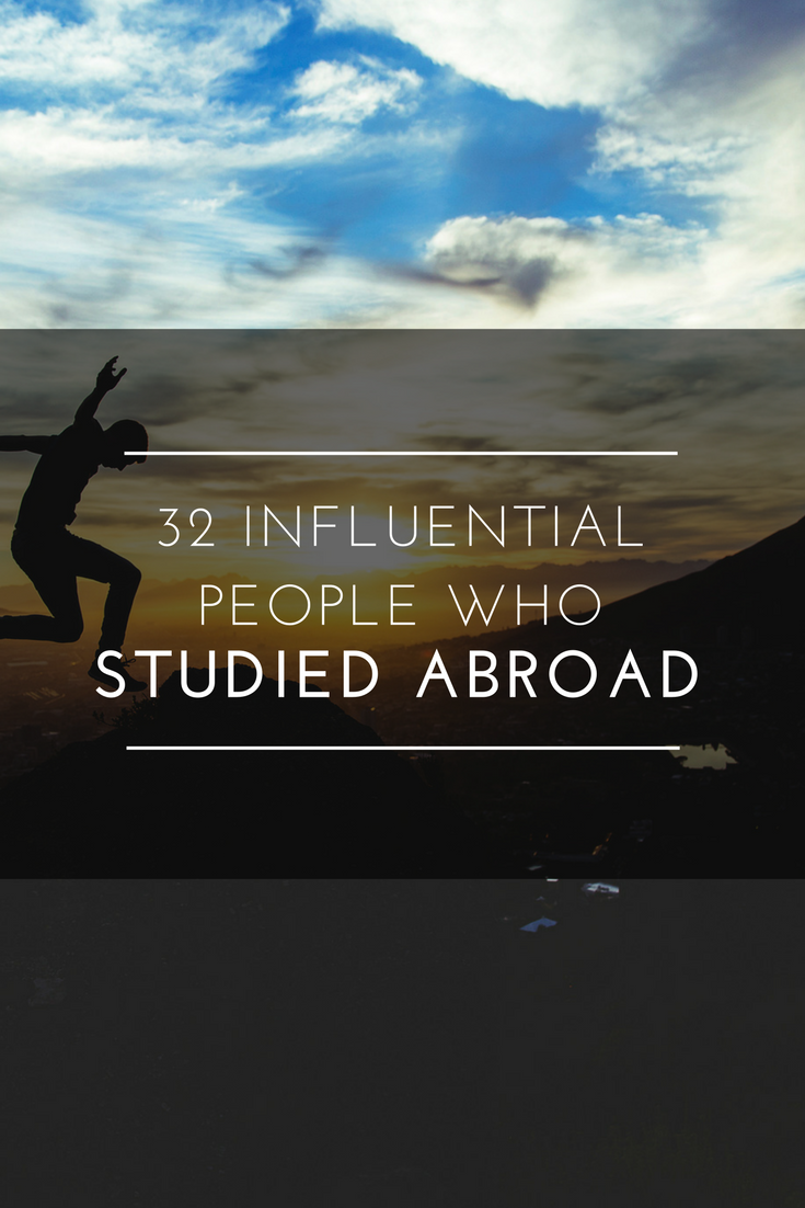 32 Influential People who Studied Abroad.png