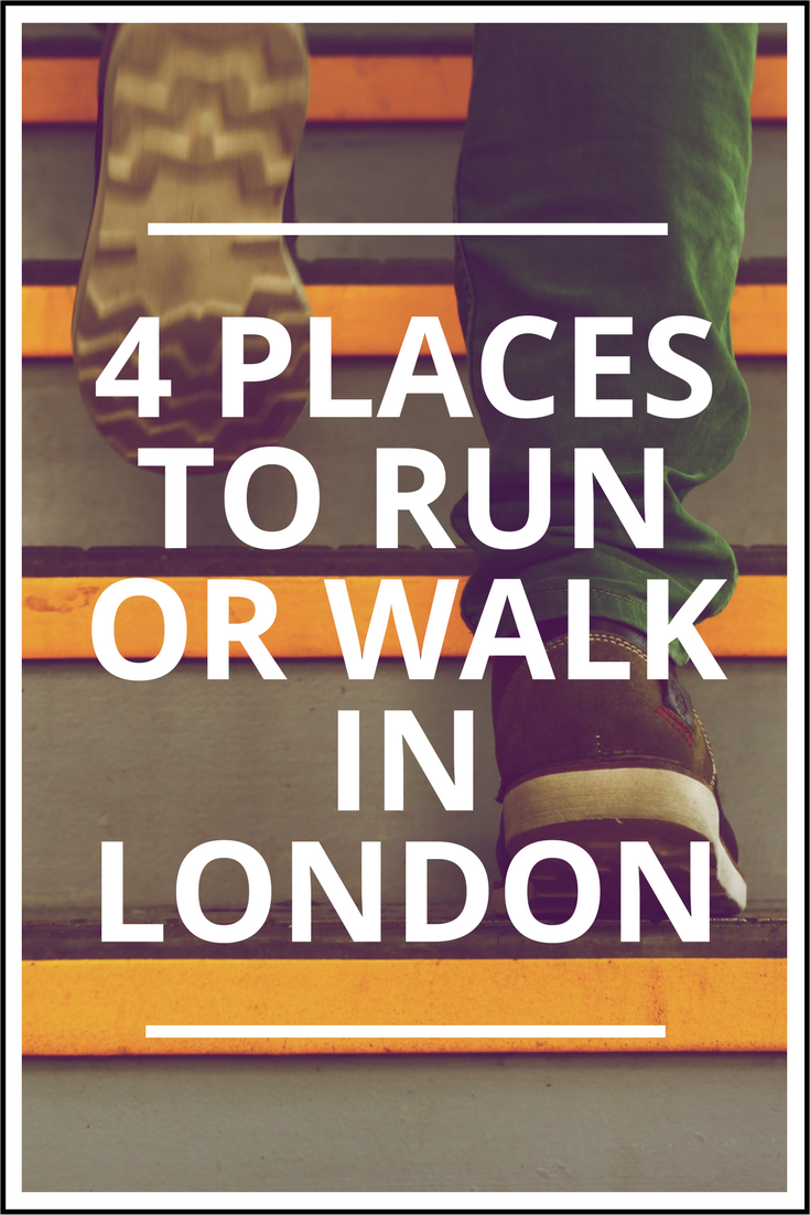 4 Places to Run or Walk in London.png