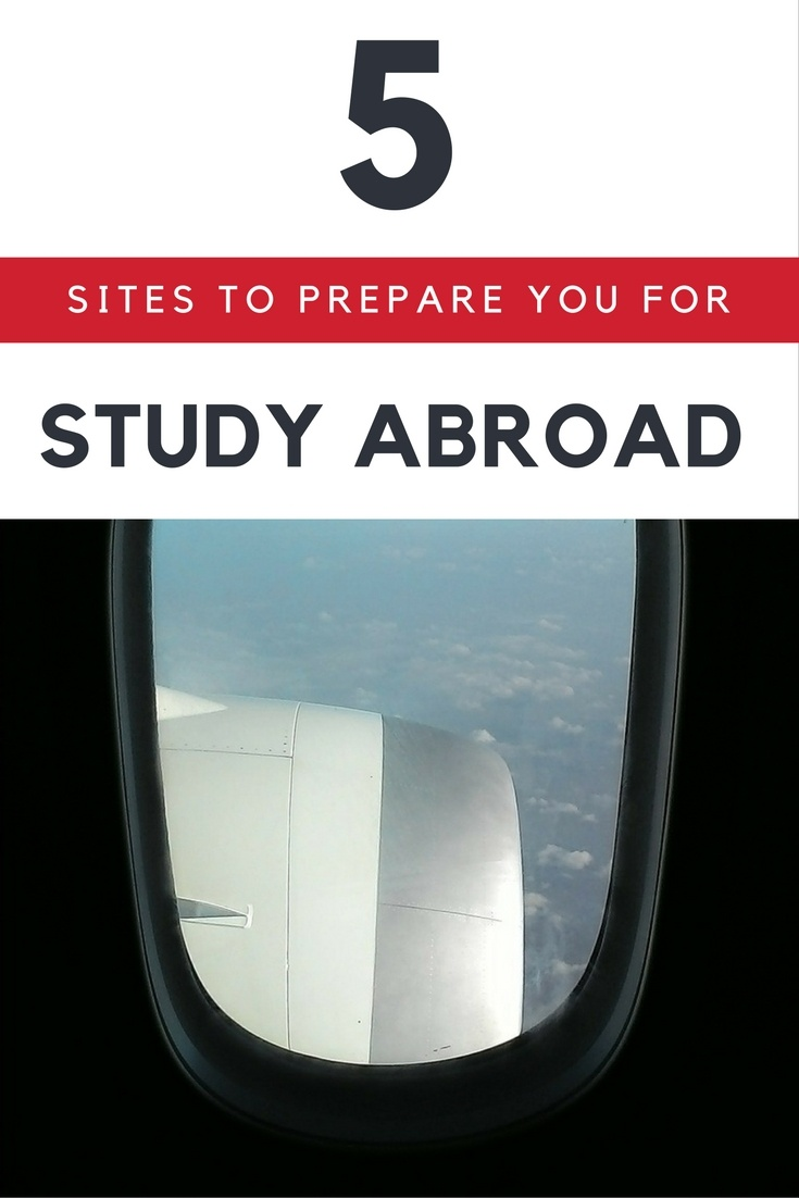 5 Sites to Prepare You For Study Abroad