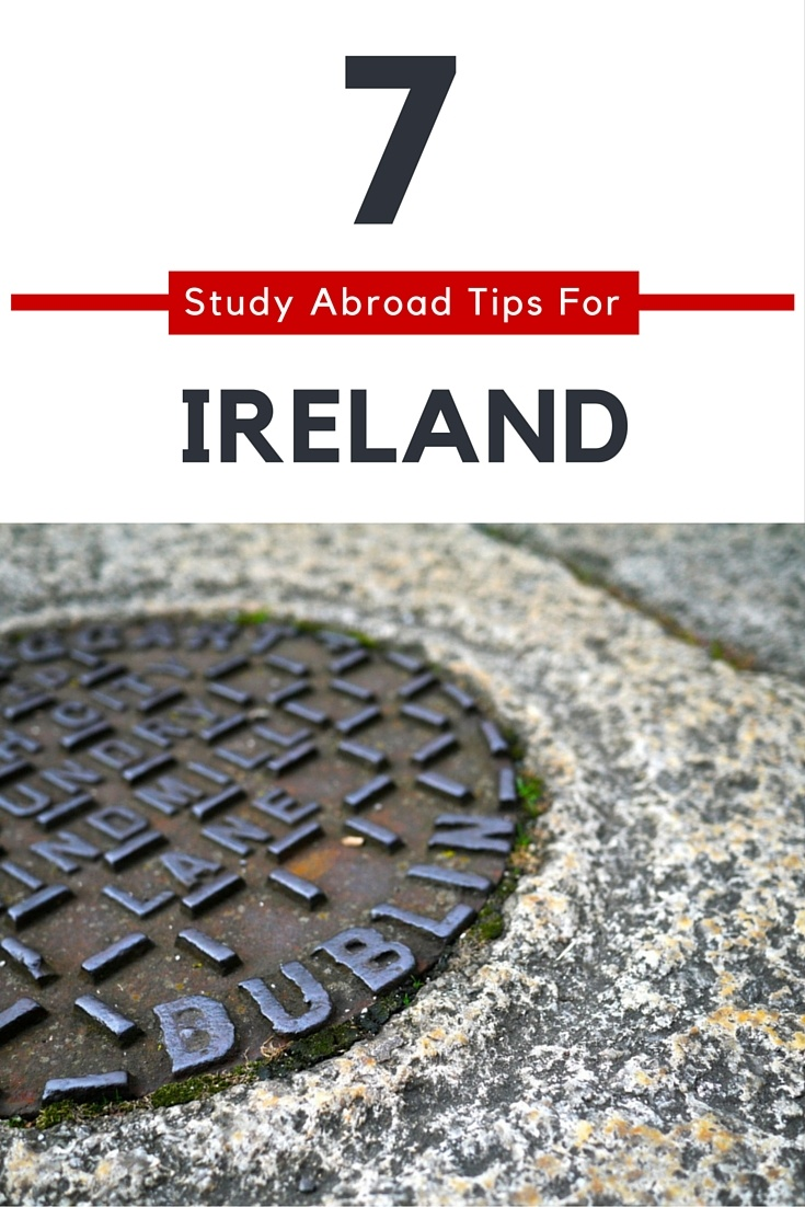 7 Study Abroad Tips for Ireland