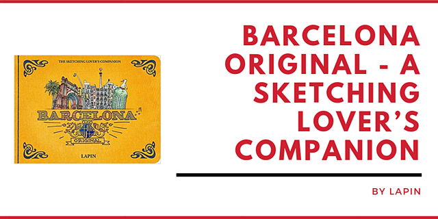 BARCELONA ORIGINAL - A SKETCHING LOVER'S COMPANION BY LAPIN