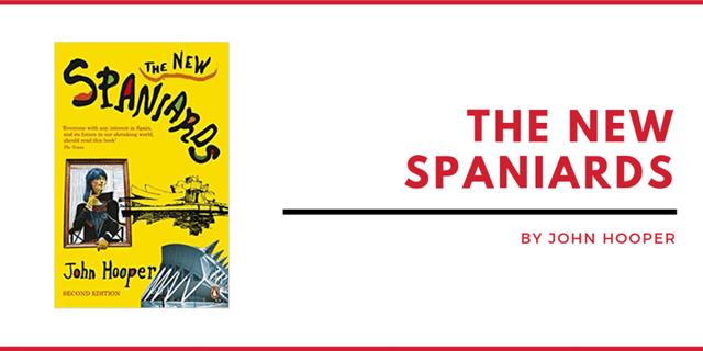 THE NEW SPANIARDS BY JOHN HOOPER