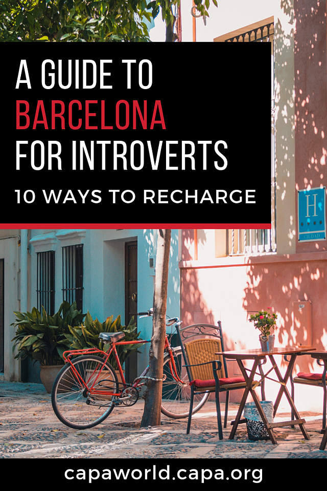 A Guide to Barcelona for Introverts