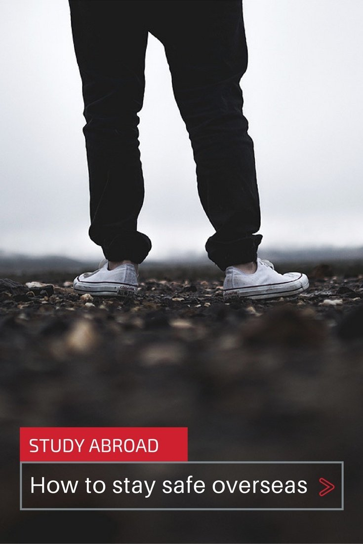 How to Stay Safe When You Study Abroad