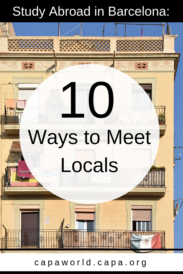 10 Ways to Meet Locals When You Study Abroad in Barcelona Pinterest Graphic