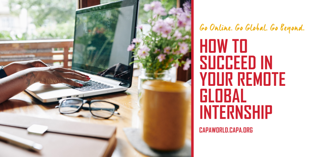 How to Succeed on a Remote Global Internship - Header image
