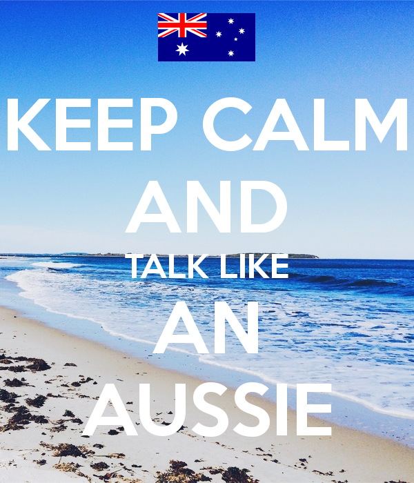 keep-calm-and-talk-like-an-aussie.png