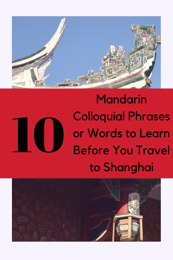 10 Mandarin Colloquial Phrases to Learn Before You Travel to Shanghai.png